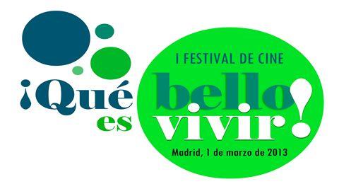I Festival de Cine ¡Qué bello es vivir!