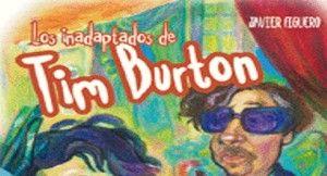 Los_inadaptados_de_Tim_Burton