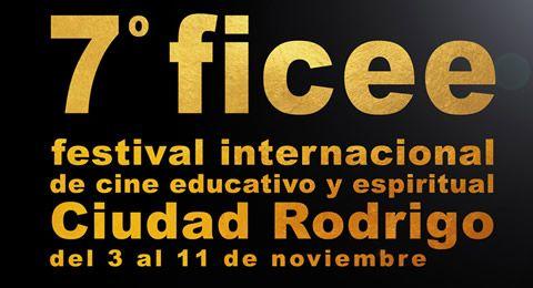 7º FICEE – Festival Internacional de Cine Educativo y Espiritual  en Ciudad Rodrigo